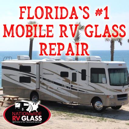 Nationwide RV Mobile Glass Repair Florida